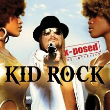 KID ROCK - X-POSED THE INTERVIEW - 2013 - NEUF NEW NEU