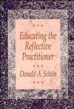 Educating the Reflective Practitioner: Toward a New Design for Teaching and Lear