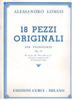 Alessandro Longo : 18 Stück Original Op.74 Für Klavier - Curci