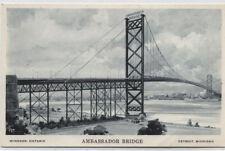 AMBASSADOR BRIDGE~DETROIT,MI TO WINDSOR,ONTARIO CANADA POSTCARD