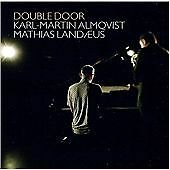 KARL-MARTIN ALMQVIST/MATHIAS LAND'US - DOUBLE DOOR NEW CD
