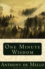 One Minute Wisdom: By De Mello, Anthony