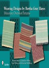 Weaving Designs by Bertha Gray Hayes: Miniature Overshot Patterns, Island-,