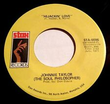 Johnnie Taylor 45 Hijackin' Love / Love In The Streets Ain't Good As At Home EX