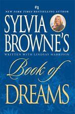 Sylvia Brownes Book of Dreams by Sylvia Browne, Lindsay Harrison