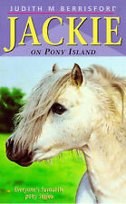 JACK: Jackie On Pony Island, Good Condition Book, Berrisford, Judith, ISBN 97803