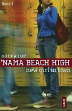 New Girl in Town ('Nama Beach High, Book 1) Nancy Rue Paperback