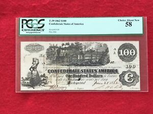 "T-39 1862 $100 Dollar CSA Confederate ""Train"" Note *PCGS 58 Choice About New*"