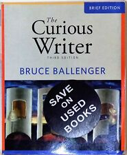 THE CURIOUS WRITER - 3RD BRIEF EDITION - BRUCE BALLENGER - 2011