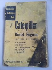 Caterpillar Diesel engine servicemens reference manual D6 etc. Genuine Cat book.