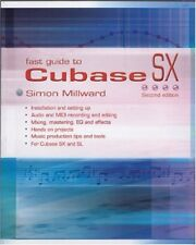 Fast Guide to Cubase SX, 2nd Edition,Simon Millward