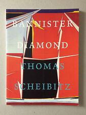 THOMAS SCHEIBITZ, 'Bannister Diamond' SIGNED exhibition catalogue, 2001