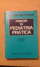 Dieter Palitzsch - Principi di Pediatria Pratica - Piccin 1979 Traduzione F. Zay