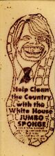 """JIMMY CARTER"" (1976) ""HELP CLEAN THE COUNTRY"" White House *JUMBO SPONGE* Peanut"