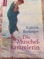 """Katryn Berlinger """"Die Muschelsammlerin"""" Taschenbuch"""