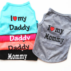 Spring Summer Dogs Cats Vest I Love Daddy & Mommy Vest Apparel Puppy Clothes