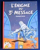 TINTIN PASTICHE. L'énigme du 3e Message T1. Hors Commerce cartonné 48 pages.