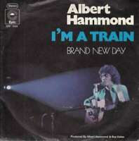 "Albert Hammond - I'm A Train (7"", Single, Gre) Vinyl Schallplatte - 8479"
