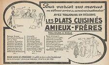 Y7367 Les plats cuisinés Amieux-Frères - Pubblicità d'epoca - 1913 Old advert