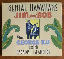 Jim and Bob - George Ku and His Paradise Islanders - Genial Hawaiians CD Digipak