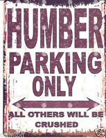 HUMBER PARKING SIGN RETRO VINTAGE STYLE 8x10in 20x25cm garage workshop art