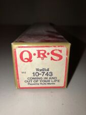 QRS 382 Player Piano Word Roll 10-743 Coming In And Out Of Your Life Rudy Martin