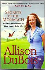 Secrets of the Monarch : What the Dead Can Teach Us about Living a Better Life b