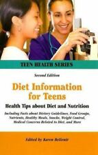 Diet Information for Teens: Health Tips About Diet And Nutrition :-ExLibrary