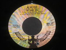 "The Smoke Ring ""How'd You Get To Be So Wonderful/No Not Much"" 45"