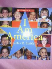 I Am America... and America Is Me by Jr. Charles R. Smith