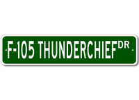 F-105 F105 Thunderchief Airforce Pilot Metal Wall Decor Street Sign - Aluminum