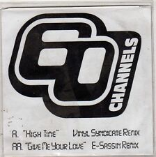 (FU723) 60 Channels, High Time / Give Me Your Love - 1999 DJ CD
