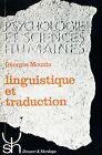 Georges Mounin = LINGUISTIQUE ET TRADUCTION