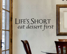 Wall Decal Quote Sticker Vinyl Art Letter Life's Short Eat Dessert Kitchen KI23
