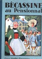 Bécassine au Pensionnat. PINCHON. 1928. Editions Gautier-Languereau. TBE