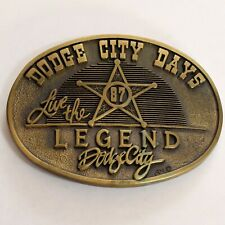 Dodge City Days Vintage Belt Buckle 1987 Live the Legend Brass Limited Edition