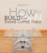 How to build your own engine coffee table book paper