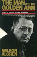 The Man with the Golden Arm by Algren Nelson
