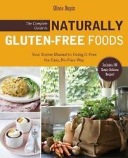 The Complete Guide to Naturally Gluten-Free Foods: Your Star