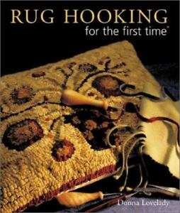 Rug Hooking for the First Time by Donna Lovelady