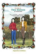 The Tale of Two Sisters by Terence Steele (2014, Paperback)