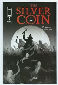 Image Comics THE SILVER COIN #5 first printing cover B