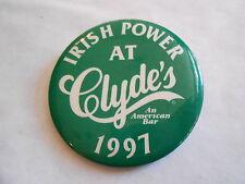 Vintage 1997 Irish Power at Clydes Washington DC Restaurant Advertising Pinback
