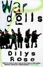 War Dolls Rose, Dilys Very Good Book