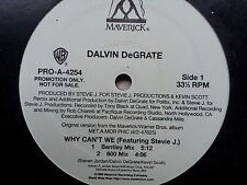 Dalvin DeGrate - Why can´t We