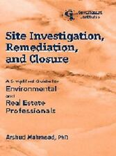 Site Investigation, Remediation, and Closure: A Simplified Guide for