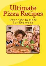Ultimate Pizza Recipes by Bakewell, Sarah -Paperback
