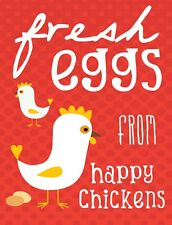 "TIN SIGN ""Fresh Eggs Happy Chicks"" Food Decorative Wall Decor"
