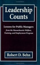 Leadership Counts : Lessons for Public Managers from the Massachusetts Welfare