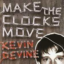 MAKE THE CLOCKS MOVE NEW VINYL